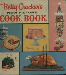 vintage_betty_crocker_new_picture_cook_book