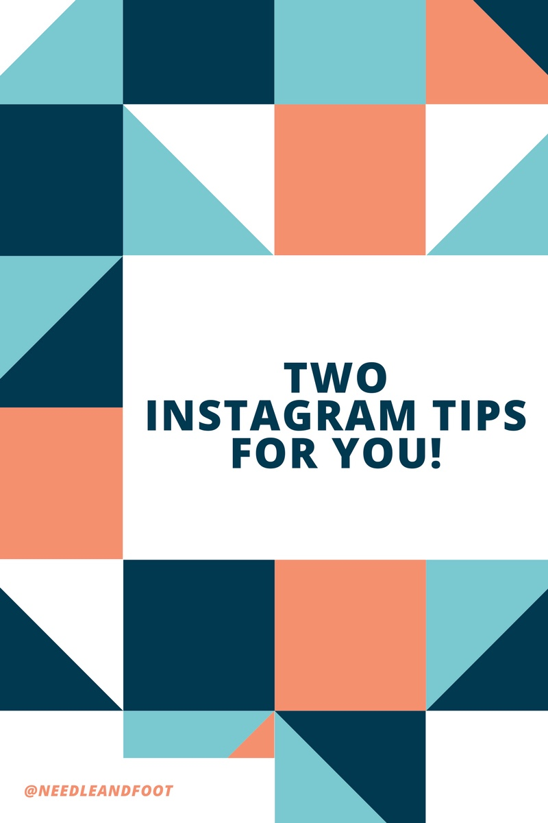 Two Instagram Tips to Share With You!
